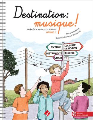 Destination musique vol.1  Anne Chaussebourg / Dominique le Guern / Bruno Garlej / Anne Chaussebourg / Bruno Garlej / Hit Diffusion