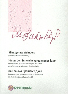 Hinter der Schwelle vergangener Tage Opus 50 Mieczyslaw Weinberg  Mezzosoprano and Piano Vocal Score / Mieczyslaw Weinberg / peermusic