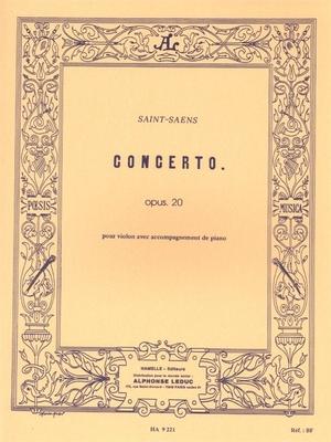 Concerto For Violin And Orchestra No.1 Op.20  Camille Saint-Sans  Alphonse Leduc Violon et Piano Recueil  Classique / Camille Saint-Sans / Hamelle