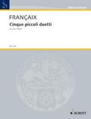 Cinque piccoli duetti for harp and flute Jean Françaix  Harp and Flute Recueil / Jean Françaix / Schott