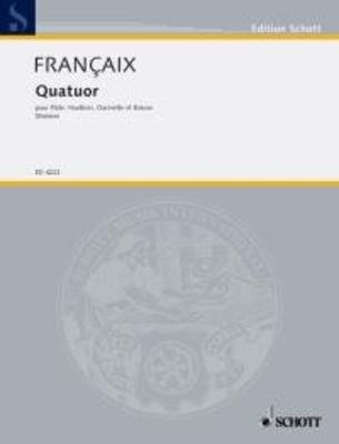 Quartet for flute, oboe, clarinet B, Bassoon  Jean Françaix  Quatuor à vent Set de partitions / Jean Françaix / Schott