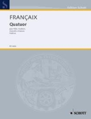 Quartet for flute, oboe, clarinet in B flat and bassoon Jean Françaix  Flute / Oboe / Clarinet / Bassoon Conducteur / Jean Françaix / Schott
