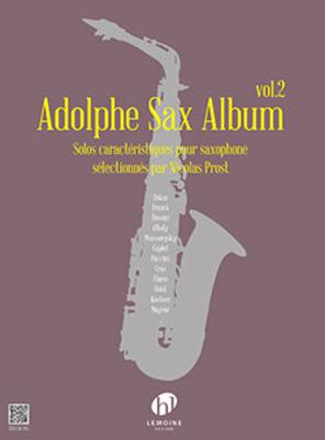 Adolphe Sax Album Vol.2 Solos caractéristiques pour saxophone sélectionnés par Nicolas Prost Nicolas Prost  Lemoine Saxophone  Recueil  Classique French / Nicolas Prost / Henry Lemoine