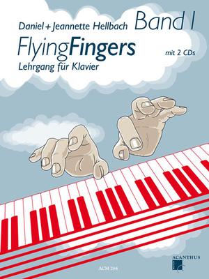 Flying Fingers Band 1 Lehrgang für Klavier Daniel Hellbach  Acanthus Music Piano Recueil + 2 CDs  Méthode / Daniel Hellbach / Acanthus