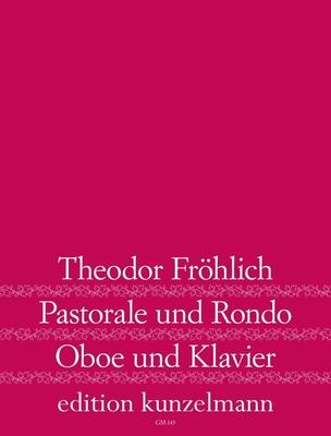 Pastorale und Rondo  Theodor Fröhlich Hans Steinbeck Edition Kunzelmann Hautbois et Piano Set de partitions / Theodor Fröhlich / Hans Steinbeck / Kunzelmann