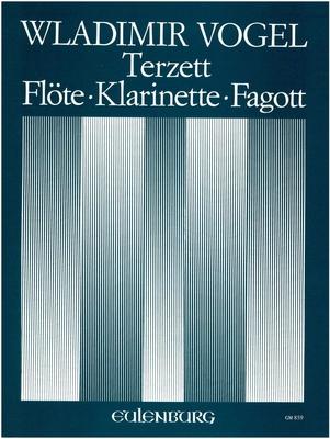 Terzett  Wladimir Vogel  Edition Kunzelmann Flute, Clarinet and Bassoon Score + Parties / Wladimir Vogel / Kunzelmann