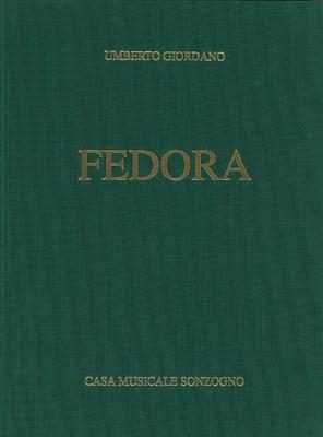 Fedora, Opera Completa (Rilegata)  Umberto Giordano  Vocal and Piano Recueil / Umberto Giordano / Sonzogno