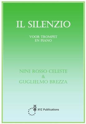 Silenzio,Il Il Silenzio N. Rosso-Celeste  Trompette et Piano Recueil / N. Rosso-Celeste / XYZ Uitgeverij