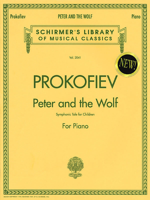 Piano Large Works / Peter and The Wolf  Sergei Prokofiev  G. Schirmer Piano Recueil Piano Large Works Classique / Sergei Prokofiev / G. Schirmer