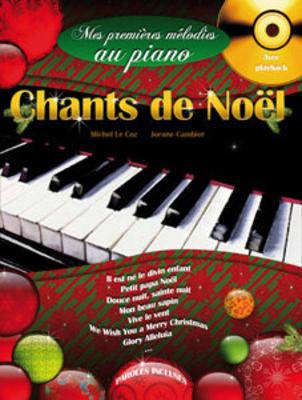 Mes Premières Mélodies au Piano vol. 4 Chants de Nol divisé en 2 parties : Piano 2 Mains et Piano 4 Mains L. Cambier_M. Le Coz / Michel le Coz / L. Cambier / Hit Diffusion