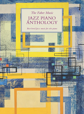 The Faber Music Jazz Piano Anthology    Faber Music Piano Recueil  Pédagogie English INTERMEDIATE /  / Faber Music