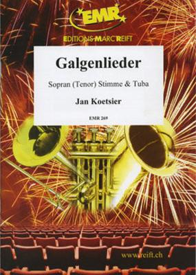 Galgenlieder Tuba & Soprano or Tenor Jan Koetsier  Editions Marc Reift Solo Tuba Recueil    4 / Jan Koetsier / Editions Marc Reift