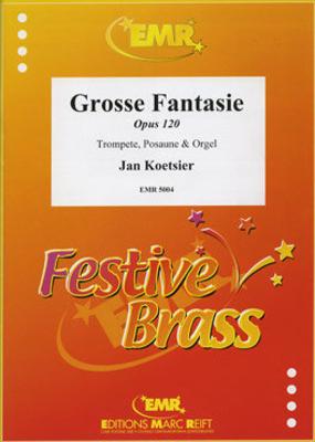 Grosse Fantasie Op. 120  Jan Koetsier  Editions Marc Reift Trumpet, Trombone and Organ Score + Parties    5 / Jan Koetsier / Editions Marc Reift