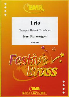 Trio  Kurt Sturzenegger  Editions Marc Reift Trumpet, Horn and Trombone Score + Parties    4 / Kurt Sturzenegger / Editions Marc Reift