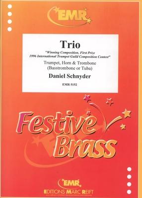 Trio  Daniel Schnyder  Editions Marc Reift Trumpet, Horn and Trombone Score + Parties    6 / Daniel Schnyder / Editions Marc Reift