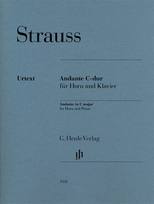 Andante in C major for Horn and Piano  Richard Strauss  G. Henle Verlag Cor et Piano Score + Parties / Richard Strauss / Henle