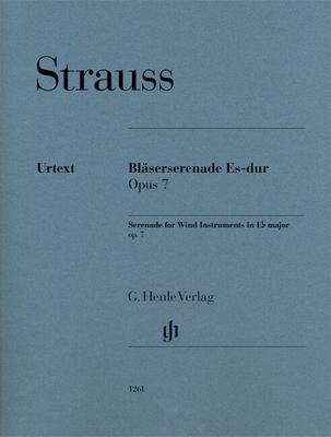 Serenade for Wind Instruments Op. 7 In E Flat Major Richard Strauss  G. Henle Verlag Wind Ensemble Set de partitions / Richard Strauss / Henle