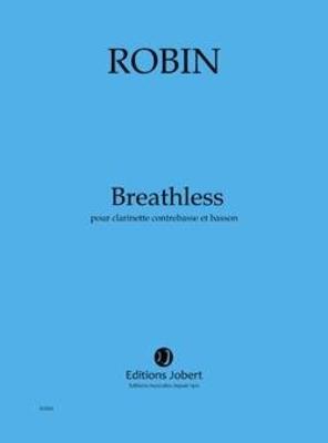 Breathless / ROBIN Yann / Jobert