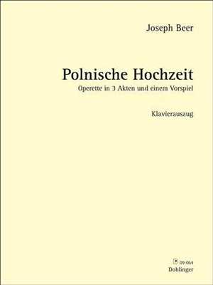 Polnische HochzeitRéduction piano / Joseph Beer / Doblinger