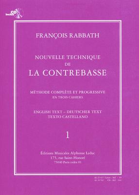 Nouvelle Technique de la Contrebasse, Cahier 1 New Technique for the Double Bass, part 1 François Rabbath  / François Rabbath / Leduc