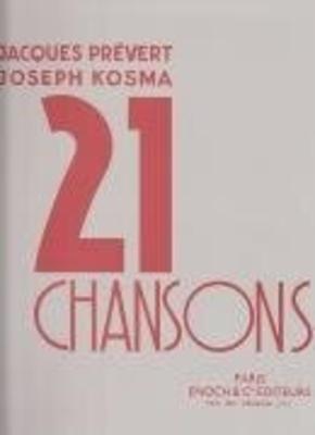 21 Chansons Receuil vol. 1  Joseph Kosma  Edition Enoch Vocal and Piano Recueil / Joseph Kosma / Enoch