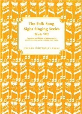 Folk Song Sight Singing / Folk Song Sight Singing Book 8 Folk Song Sight Singing Edgar Crowe_Annie Lawton  Vocal Recueil Folk Song Sight Singing / Edgar Crowe / Annie Lawton / W. Gillies Whittaker / Oxford University
