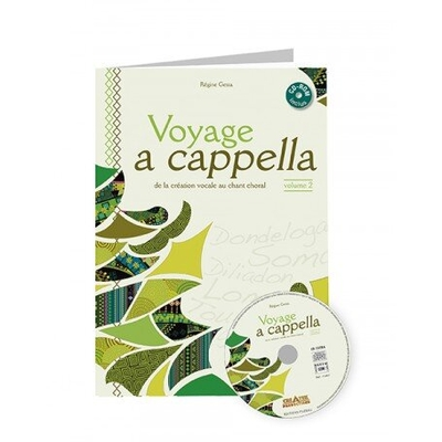 VOYAGE A CAPPELLA VOL 2 Chanter et improviser librement Régine Gesta / Régine Gesta / Fuzeau