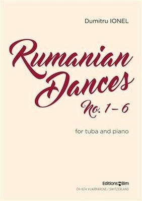 Rumanian Dances No. 1 – 6  Dumitru Ionel  Editions BIM Tuba et Piano Réduction de piano / Dumitru Ionel / BIM