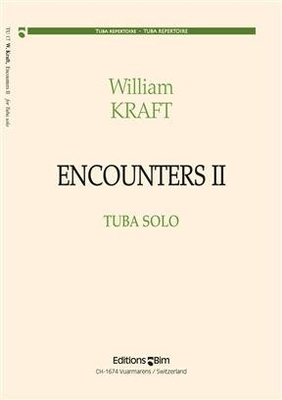 Encounters II  William Kraft  Editions BIM Tuba Recueil / William Kraft / BIM