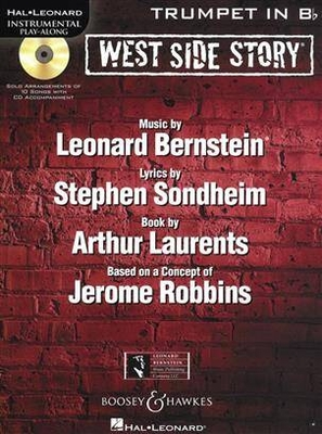 Hal Leonard Instrumental Play-Along / West Side Story for Trumpet  Leonard Bernstein  Boosey and Hawkes – Hal Leonard Trumpet / Leonard Bernstein / Boosey and Hawkes