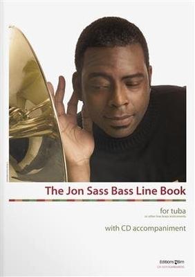 The Jon Sass Bassline Book for Tuba and other low brass instruments Jon Sass  Editions BIM Tuba Recueil + CD / Jon Sass / BIM