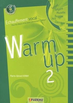 Jazz Warm Up 2 Echauffements jazz vocal Pour les choeurs, les classes élémentaires et le collège Pierre-Gérard Verny / Pierre-Gérard Verny / Fuzeau