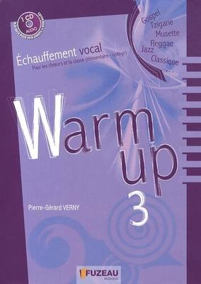 Jazz Warm Up 3 Echauffements jazz vocal Pour les choeurs, les classes élémentaires et le collège Pierre-Gérard Verny / Pierre-Gérard Verny / Fuzeau