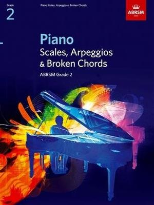 ABRSM Piano Scales / Piano Scales, Arpeggios & Broken Chords, Grade 2    ABRSM Piano Recueil ABRSM Piano Scales Répertoire d'Examen /  / ABRSM