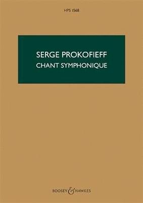 Chant Symphonique Op. 57 Orchestra Sergei Prokofiev HPS1568 / Sergei Prokofiev / Boosey and Hawkes