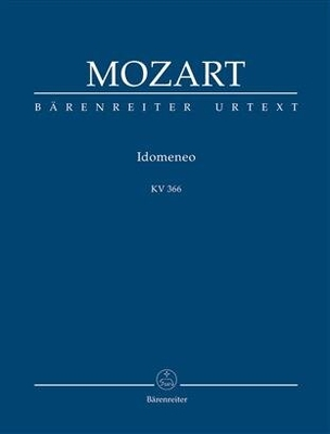 Idomeneo KV366 / Wolfgang Amadeus Mozart / Bärenreiter
