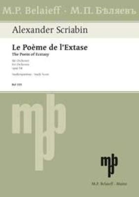 Le Poème de l'Extase op. 54 Alexander Skrjabin / Alexander Skrjabin / Belaieff