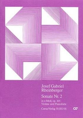 Violinsonate Nr. 2 in e Josef Rheinberger / Josef Rheinberger / Carus