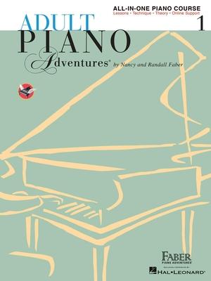 Adult Piano Adventures / Adult Piano Adventures All-In-One Book 1 Spiral Bound / Nancy Faber / Faber Music