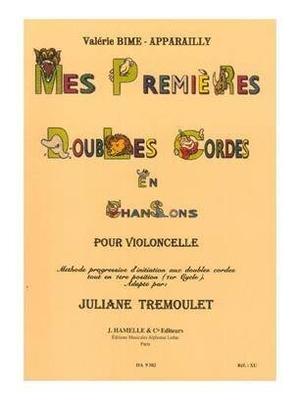 Méthodes Bime-Apparailly (Leduc) / Mes Premières Doubles Cordes en Chansons – Cello Méthode progressive d'initiation aux doubles cordes en 1ère position (1er cycle) / Valerie Bime-Apparailly / Hamelle