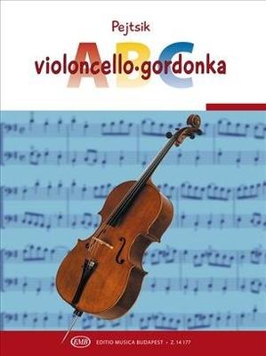 EMB ABC Series / Violoncello ABC 1 / Arpad Pejtsik / EMB Editions Musica Budapest