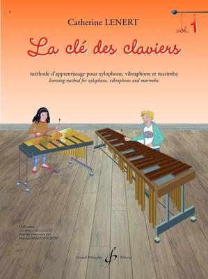 La Clé des Claviers Méthode de Percussion à Claviers – Partition / Catherine Lénert / Billaudot