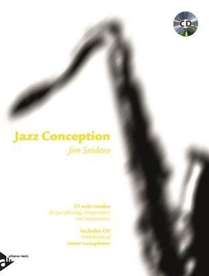 Jazz Conception Saxophone Tenor Jim Snidero / Jim Snidero / Advance Music