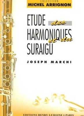 Arrignon Michel / Etude des harmoniques et du suraigu Joseph Marchi / MARCHI Joseph / Henry Lemoine