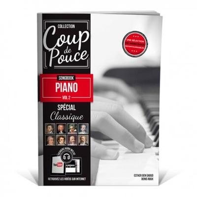 Coup de pouce Songbook piano vol.2 Spécial Classique Nouveauté 2020 /  / Editions Coup de pouce