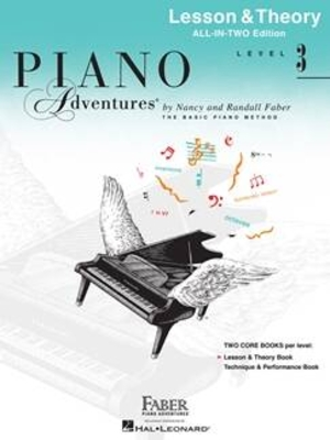 Faber Piano Adventures / Piano Adventures All-In-Two Level 3 Lesson/Theory Lesson & Theory – Anglicised Edition / Nancy Faber / Randall Faber / Faber Music