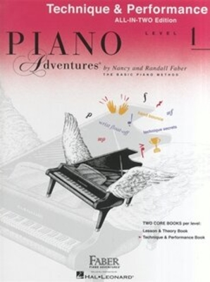 Faber Piano Adventures / Piano Adventures All-In-Two Level 1 Tech. & Perf. Technique & Performance – Anglicised Edition / Nancy Faber / Randall Faber / Faber Music