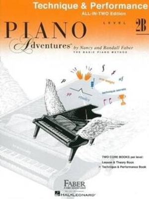 Faber Piano Adventures / Piano Adventures All-In-Two Level 2B Tech. & Perf. Technique & Performance – Anglicised Edition / Nancy Faber / Randall Faber / Faber Music