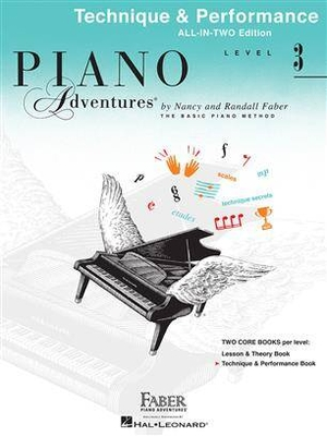 Faber Piano Adventures / Piano Adventures All-In-Two Level 3 Tech & Perf Technique & Performance – Anglicised Edition / Nancy Faber / Randall Faber / Faber Music