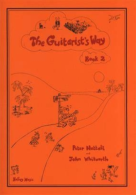 Guitarist's Way / The Guitarist's Way Book 2 Peter Nuttall / Peter Nuttall / Holley Music